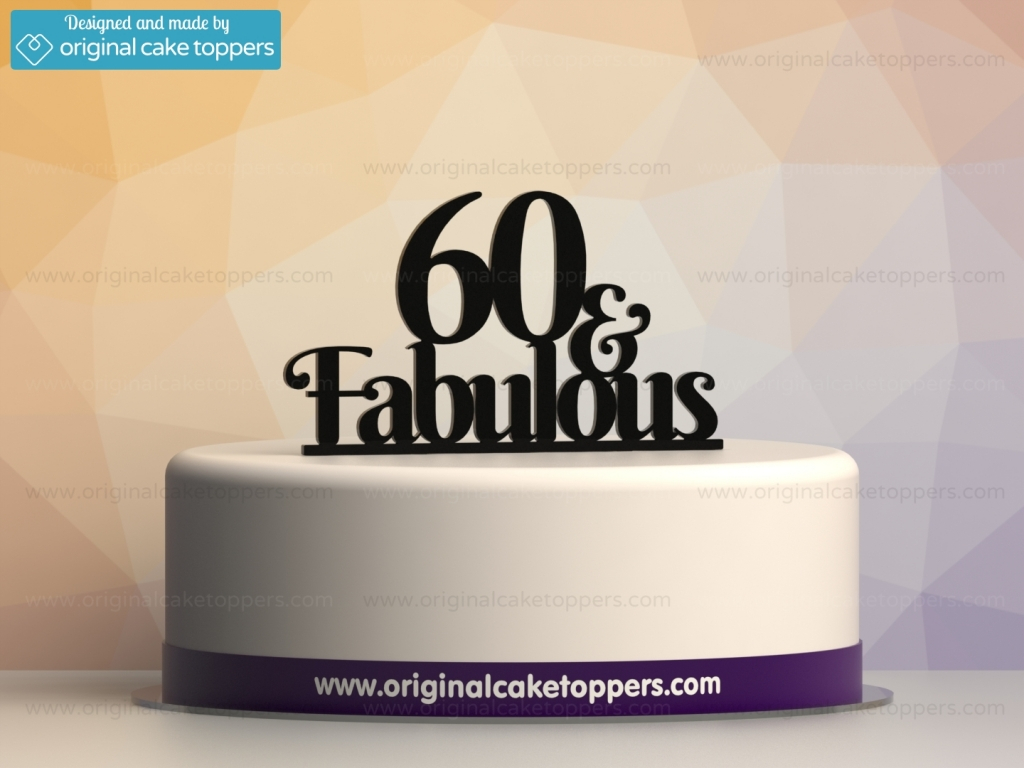 60Th Birthday Cake Toppers 60 Fabulous Black 60th Birthday Cake Topper Original Cake
