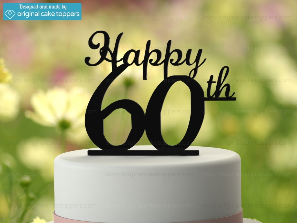 60Th Birthday Cake Toppers Happy 60th Black 60th Birthday Cake Topper Original Cake Toppers