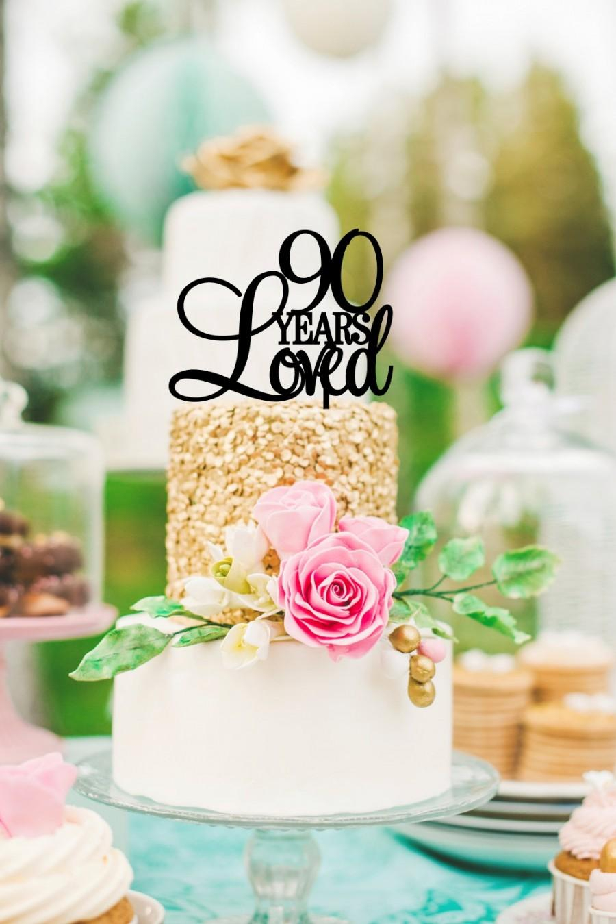 90Th Birthday Cake Ideas Custom 90 Years Loved Topper 90th