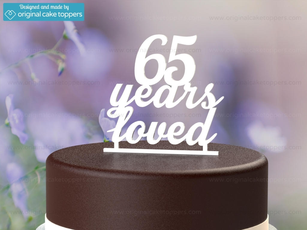 Birthday Cake Toppers 65 Years Loved White 65th Birthday Cake Topper Original Cake