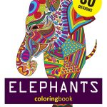 Elephant Adult Coloring Pages Coloring Pages Elephant Coloring Books Amazon Com Elephants Of