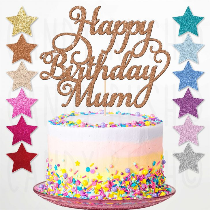 Happy Birthday Cake Pictures Custom Personalised Happy Birthday Mum Glitter Cake Topper Party
