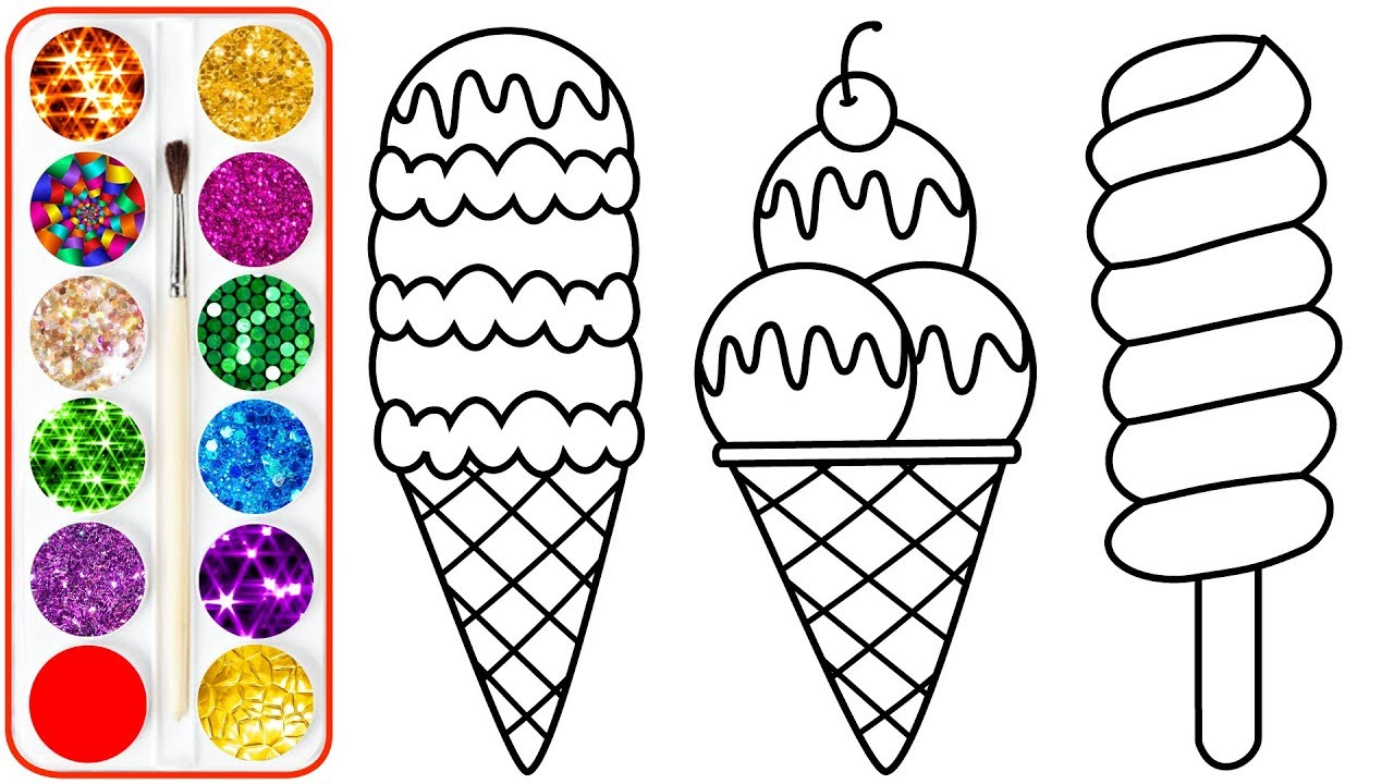 Kids Color Pages Ice Cream Drawing Coloring For Kids Toddlers Youtube