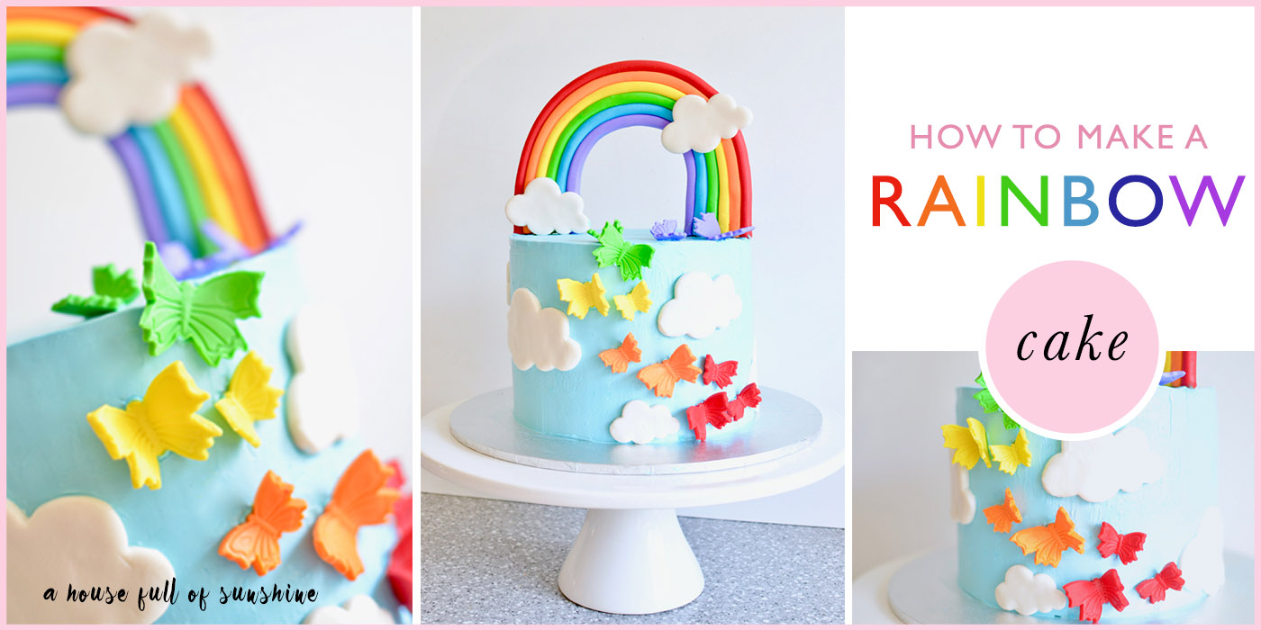 Rainbow Birthday Cake How To Make A Rainbow Birthday Cake A House Full Of Sunshine